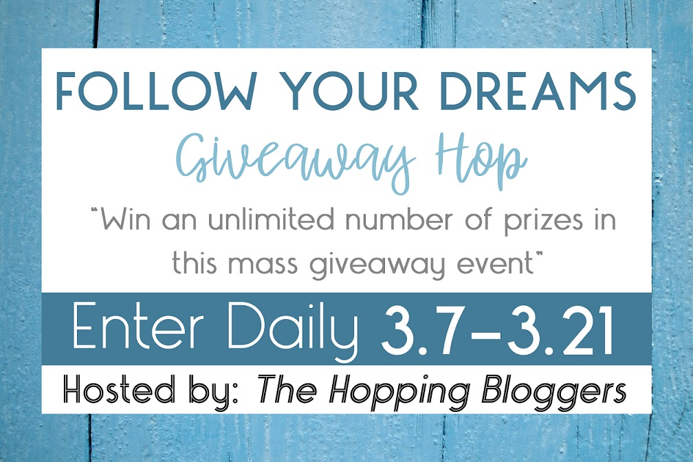 Follow your dreams giveaway hop 2018